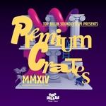Top Billin Soundsystem presents Premium Crates 4