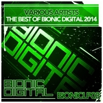 The Best Of Bionic Digital 2014