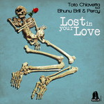 Lost In Your Love (remixes)
