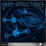 Deep Stuctures EP Part 4