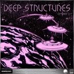 Deep Structures EP Part 5