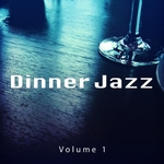 Dinner Jazz Vol 1 (finest relaxed jazz & lounge tunes)