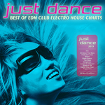 Just Dance 2015: Best Of EDM Club Electro House Charts