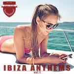 Ibiza Anthems Vol 1