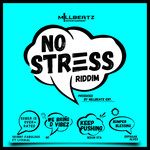 No Stress Riddim