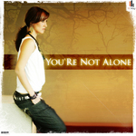 You re Not Alone 2009