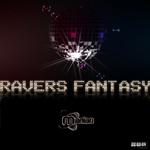 Ravers Fantasy (remixes)