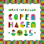 Music For Dreams Copenhagen 2015, Vol  1