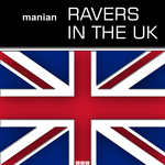 Ravers In The UK (remixes)