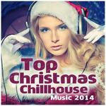 Top Christmas Chillhouse Music 2014