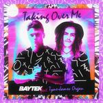 Taking Over Me EP (remixes)