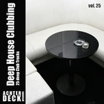 Deep House Clubbing Vol 25