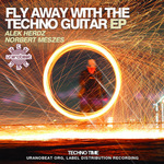 Fly Away With The Techno Guitar EP