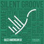 &LEZ/AMERICAN DJ - Silent Groove (Front Cover)