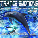 Trance Emotions Vol 6: Best Of EDM Melodic Dance & Dream Techno 2015