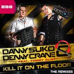 Kill It On The Floor (The remixes)