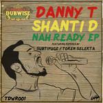 Nah Ready EP