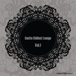 Gentle Chillout Lounge Vol 1