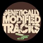 Genetically Modified Tracks Pt II