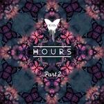 Hours Pt 2