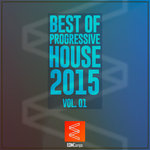 Best Of Progressive House 2015 Vol 01