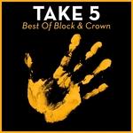 Take 5: Best Of Block & Crown
