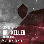 Valley Rigga (MAD TEK remix)