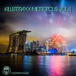 Killertraxx Metropolis Vol 4