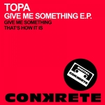 Give Me Something EP