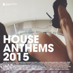 House Anthems 2015 deluxe version