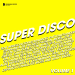 Super Disco Volume 1 (Deluxe Version)