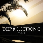 Deep & Electronic Vol 1 Finest Balearic Deep & Chill House Tunes