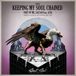 Keeping My Soul Chained