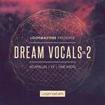 Dream Vocals Vol 2 (Sample Pack WAV/APPLE)