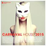 Carnaval House 2015