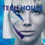 The Colours Of Tech House