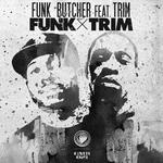 FUNK BUTCHER feat TRIM - Funk X Trim (Front Cover)