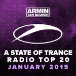 A State Of Trance Radio Top 20 (January 2015 Including Classic Bonus Track)