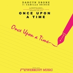 Once Upon A Time (remixes)