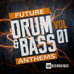 Future Drum & Bass Anthems Vol 1