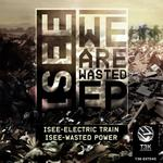 We Are Wasted EP