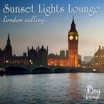 Sunset Lights Lounge: London Calling