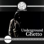 Undeground Ghetto