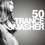 50 Trance Smasher