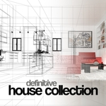 Definitive House Collection