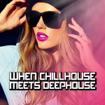 When Chillhouse Meets Deephouse