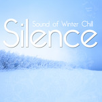 Silence Sound Of The Winter Chill