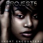 Short Encounters