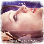 Wish I Was (remixes)