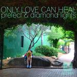 Only Love Can Heal EP